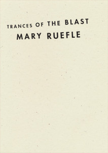 Mary Ruefle_Trances of the Blast