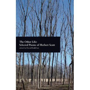 Herb Scott_The Other Life Selected Poems of Herbert Scott_David Dodd Lee