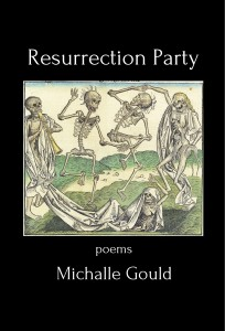 Michalle Gould_Resurrection Party
